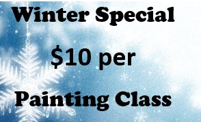 Winter Special $10 per Painting Class